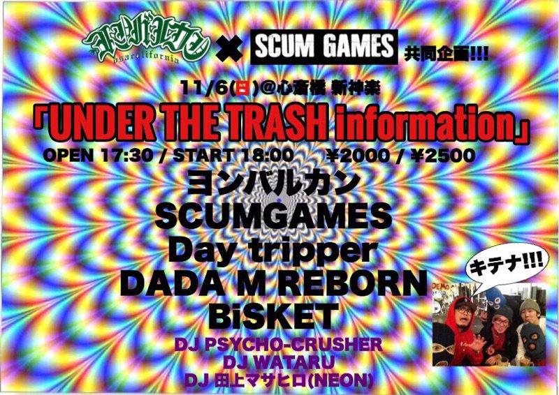 2016/11/06 田上マサヒロDJ出演  ヨンバルカンxSCUMGAMES共同企画 presents UNDER THE TRASH information